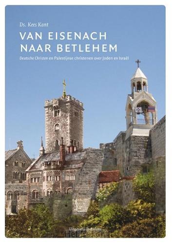VAN EISENBACH NAAR BETHLEHEM