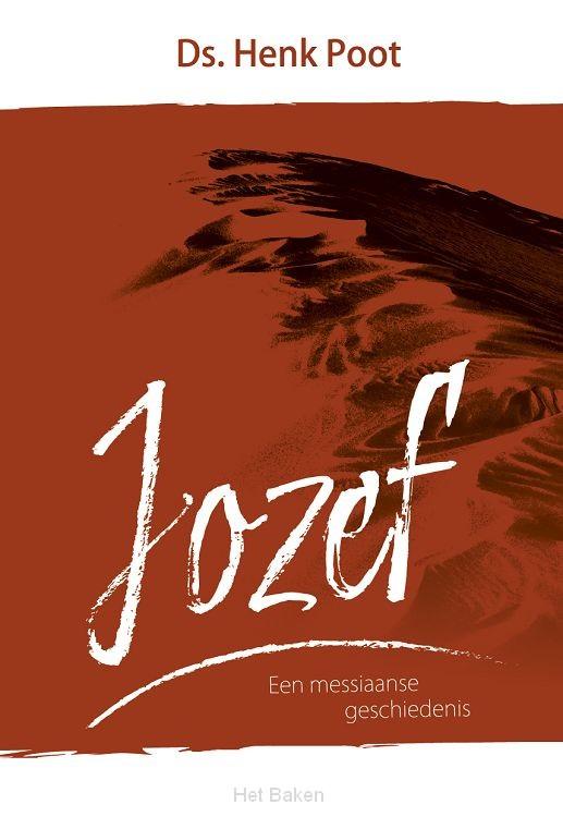 Jozef, een messiaanse geschiedenis