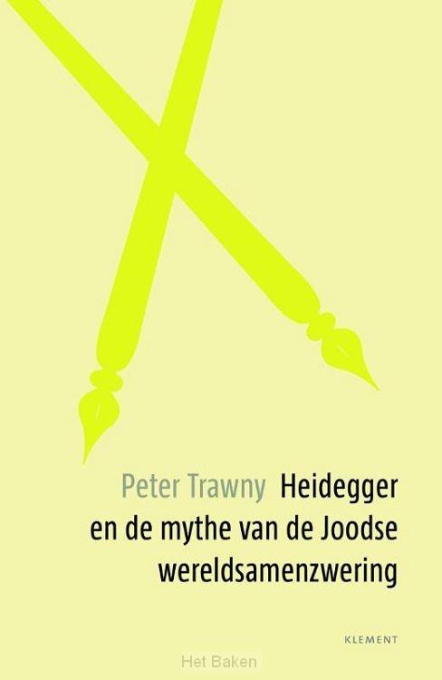 Heidegger en de mythe van de Joodse were
