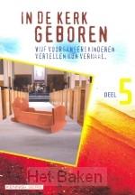 IN DE KERK GEBOREN (KENNIS+SERIE-5)