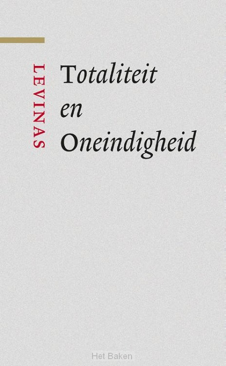 Totaliteit en Oneindig