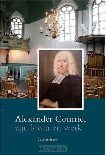 Alexander Comrie,zijn leven en werk