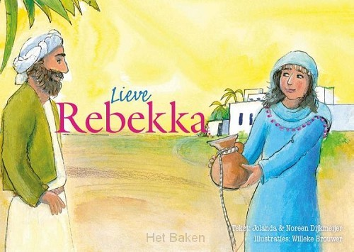 6 / Lieve Rebekka / Verhalen voor jou