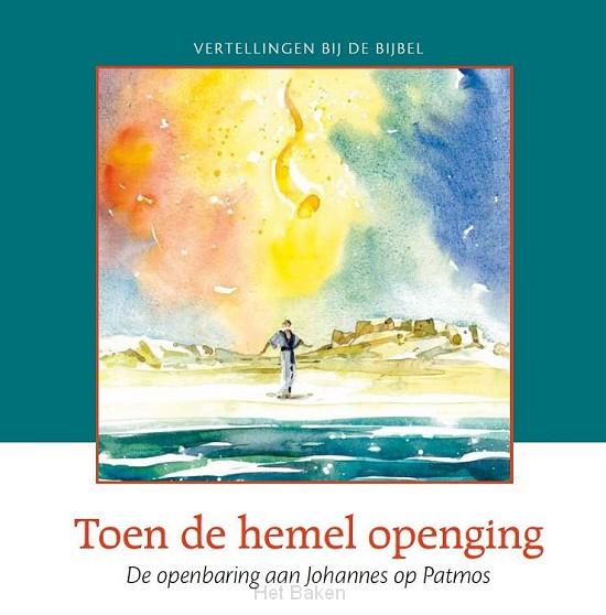 TOEN DE HEMEL OPENGING