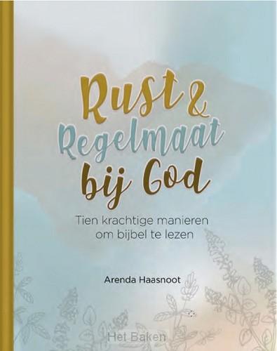 Rust en regelmaat bij God