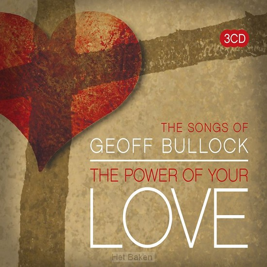 THE POWER OF YOUR LOVE - THE SONGS OF