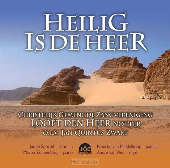 HEILIG IS DE HEER