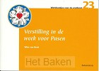 VERSTILLING IN DE WEEK VOOR PASEN