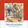 MIRACLES IN JUDAEA