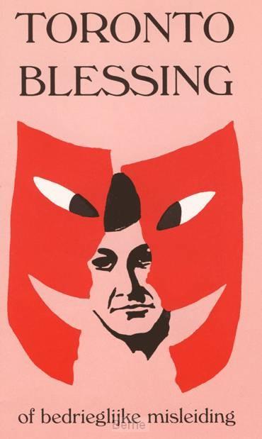 Toronto Blessing - of bedrieglijke misleiding?
