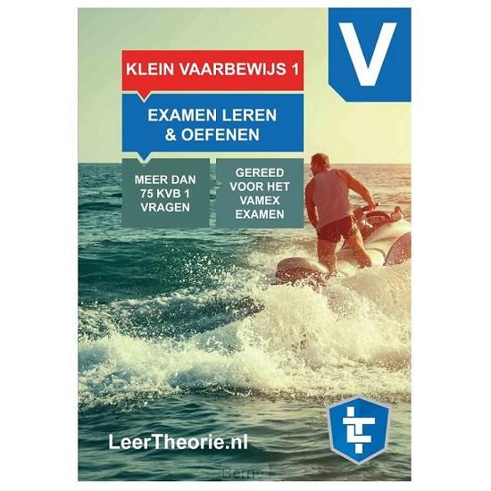 KleinVaarbewijs 1 Cursusboek - Vaarbewijs Theorieboek KVB 1 - Recreatievaartexamen 1