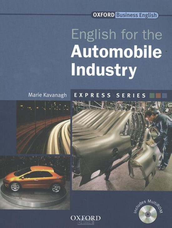 Express Series: English for the Automobile Industry Student'