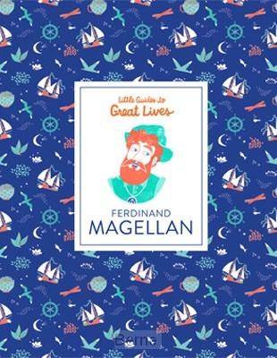 Ferdinand Magellan (Little Guides to Great Lives)