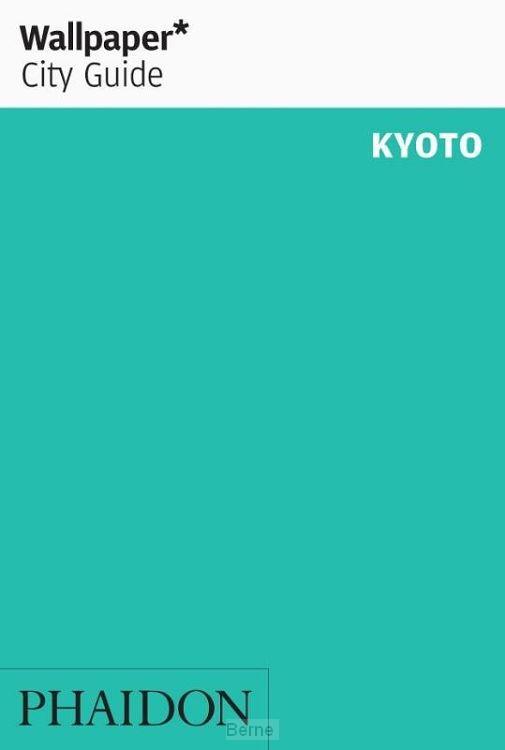Wallpaper* City Guide Kyoto