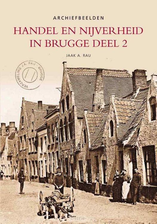 Handel en nijverheid in Brugge / Deel 2