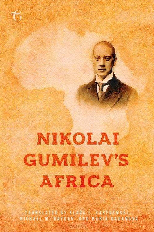 Nikolai Gumilev's Africa