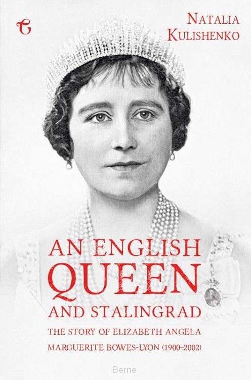 An English Queen and Stalingrad