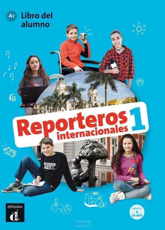 Reporteros internacionales 1 libro del alumno