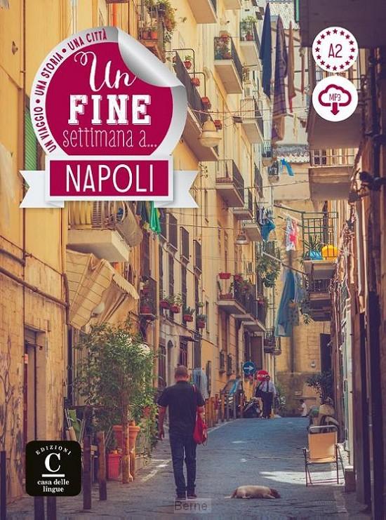 Una fine settimana a Napoli + MP 3
