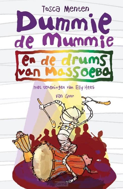 Dummie de mummie en de drums van Massoeba