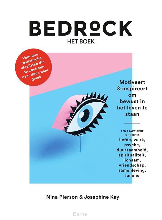 Bedrock - het boek - Motiveert & inspireert om bewust in het leven te staan