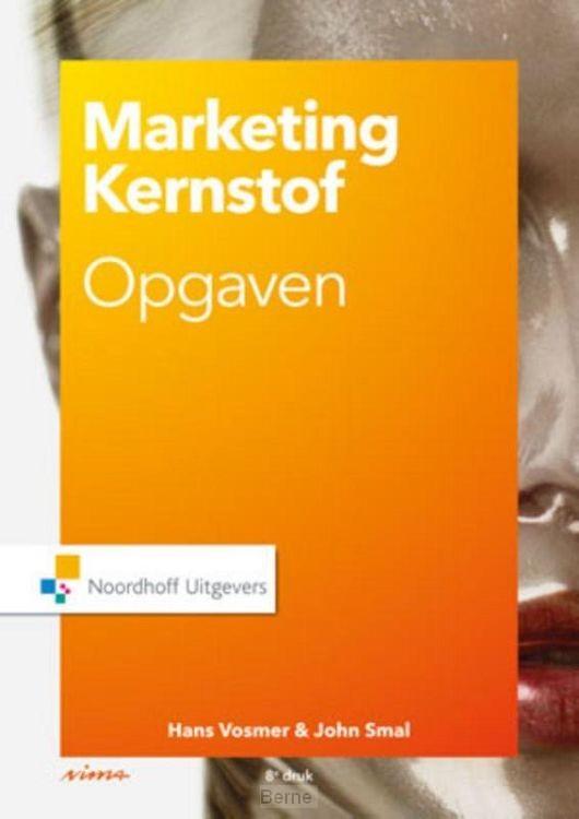 Marketing kernstof / Opgaven en cases