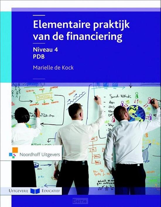 Elementaire praktijk van de financiering / Niveau 4 PDB