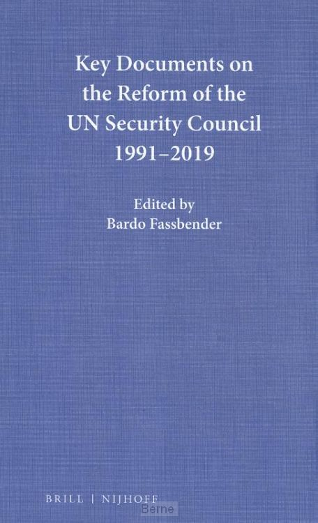Key Documents on the Reform of the UN Security Council 1991-2019