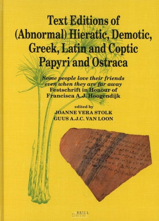 Text Editions of (Abnormal) Hieratic, Demotic, Greek, Latin and Coptic Papyri and Ostraca