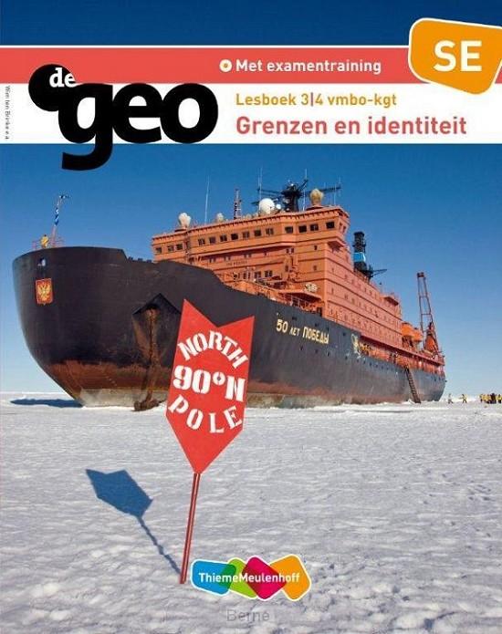 3/4 vmbo-kgt Grenzen en identiteit Identiteit / De Geo / Lesboek SE