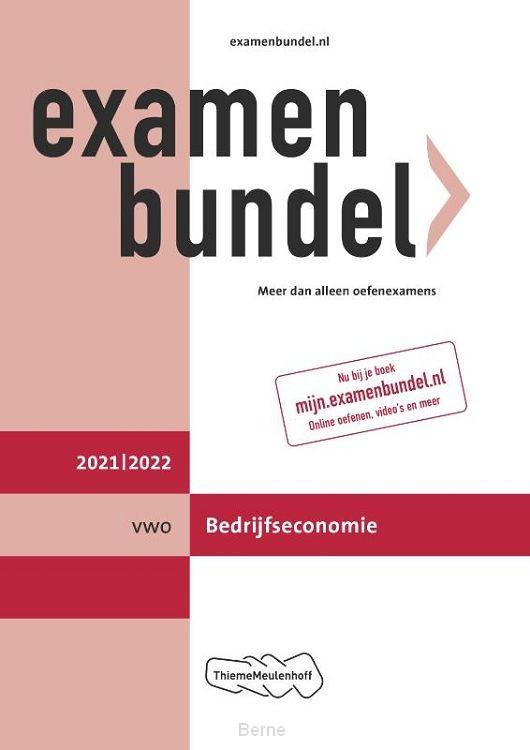 Examenbundel vwo Bedrijfseconomie 2021/2022Examenbundel vwo Bedrijfseconomie 2021/2022