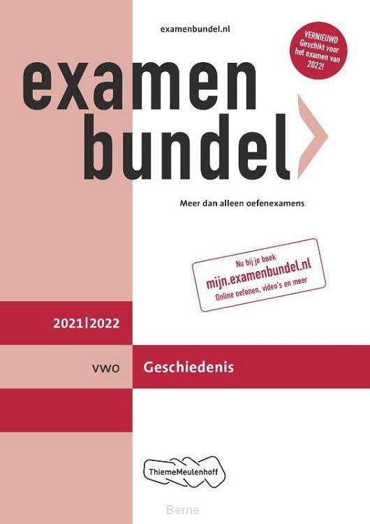 Examenbundel vwo Geschiedenis 2021/2022