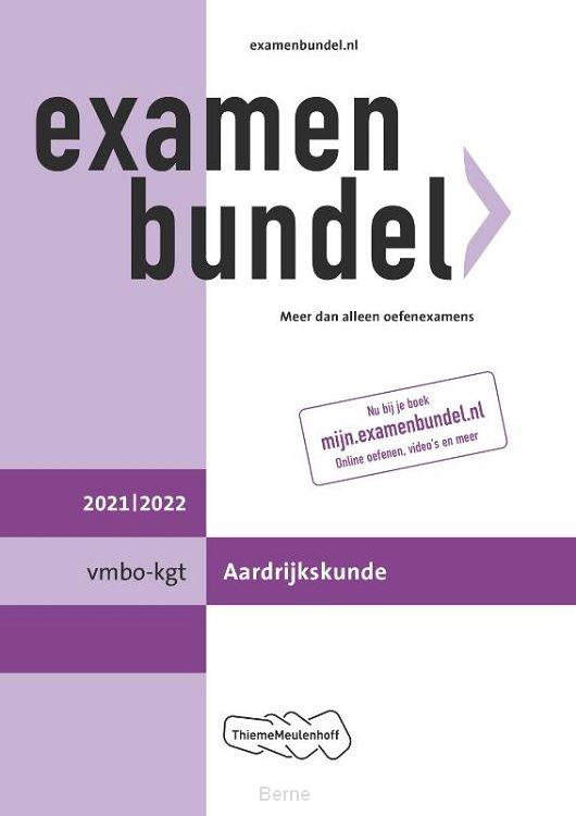 Examenbundel vmbo-gt/mavo Aardrijkskunde 2021/2022