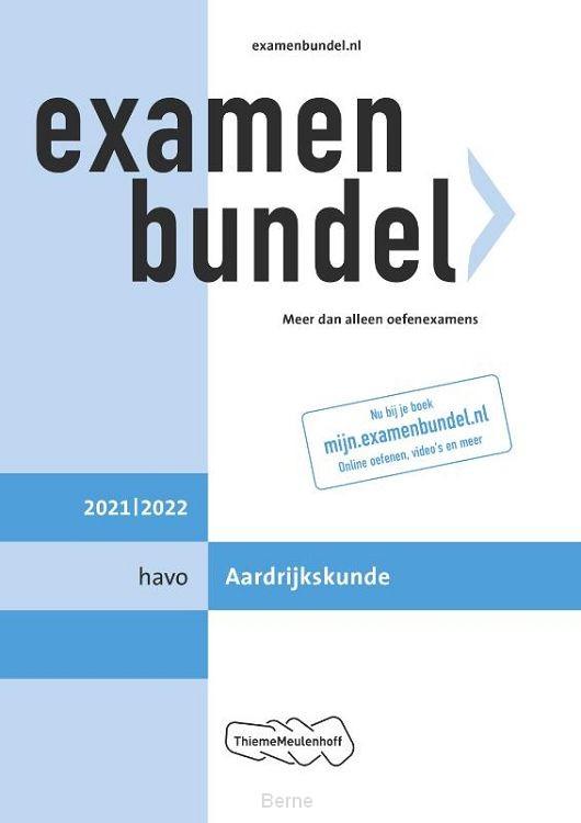 Examenbundel havo Aardrijkskunde 2021/2022