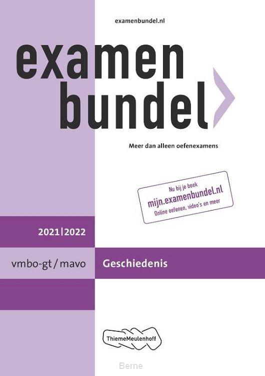 Examenbundel vmbo-gt/mavo Geschiedenis 2021/2022
