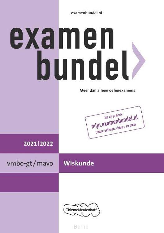 Examenbundel vmbo-gt/mavo Wiskunde 2021/2022