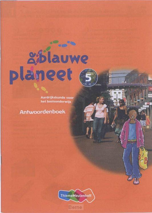 Groep 5 / De Blauwe Planeet / Antwoordenboek