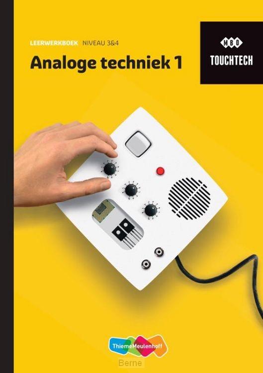TouchTech Analoge techniek 1 Leerwerkboek