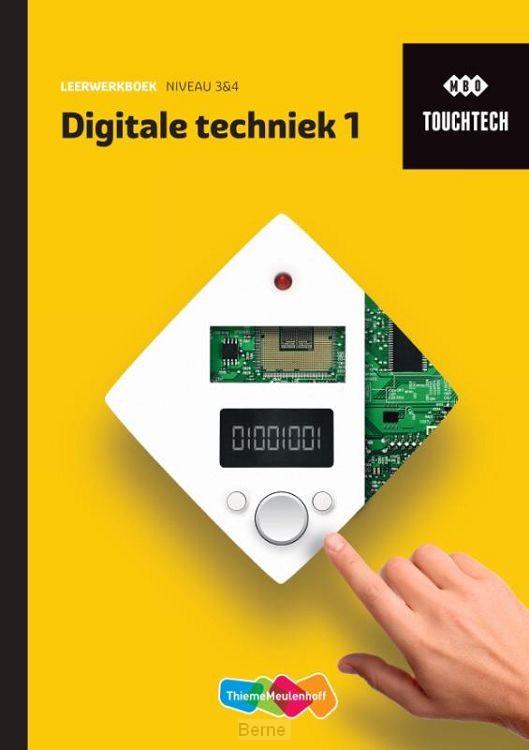 TouchTech Digitale techniek 1 Leerwerkboek