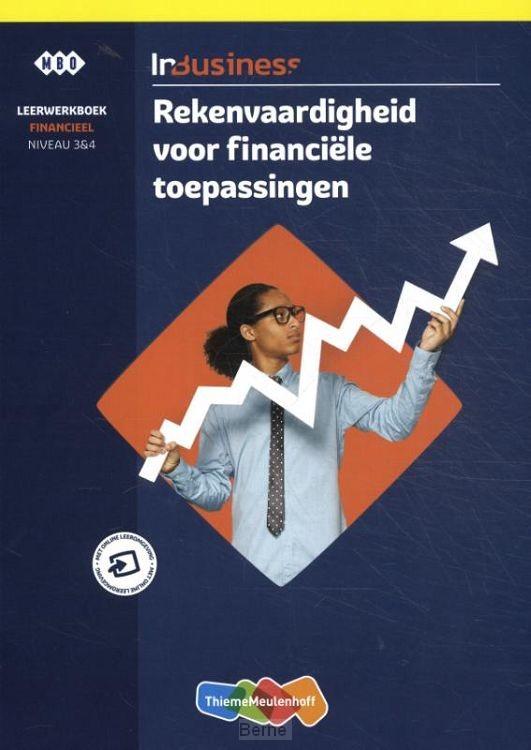 Rekenvaardigheid voor financiële toepassingen / InBusiness / Leerwerkboek