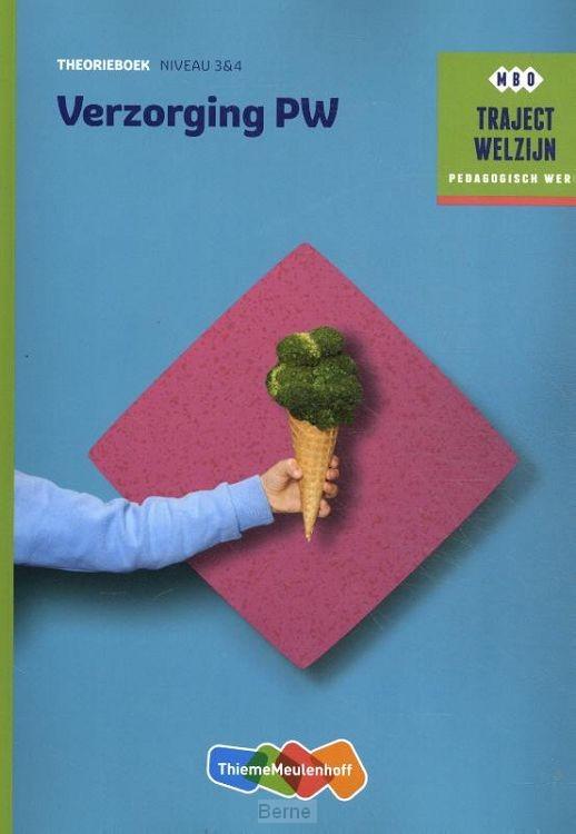 NIveau 3 & 4 / Verzorging PW / Theorieboek