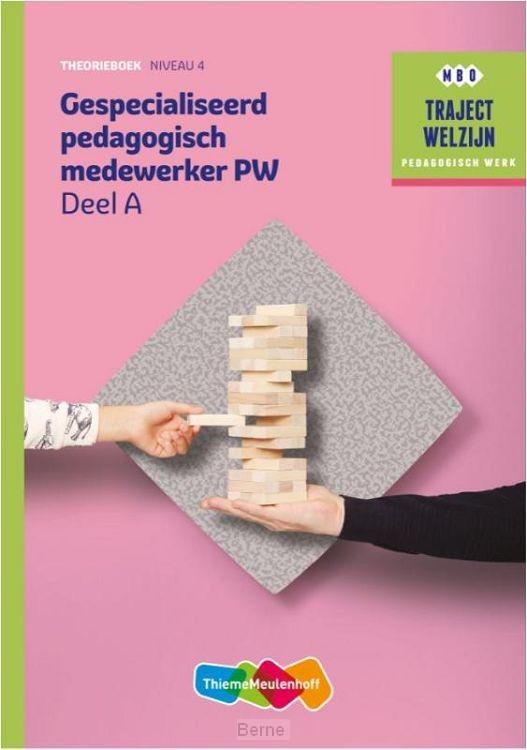 Traject Welzijn Theorieboek Gespecialiseerd pedagogisch medew + SL 1jr