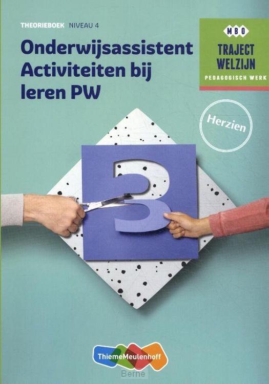 Niveau 4 / Traject Welzijn Onderwijsassistent activiteiten bij leren PW / Theorieboek