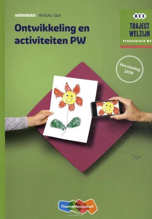 Niveau 3&4 / Traject Welzijn Ontwikkeling en activiteiten PW / Werkboek