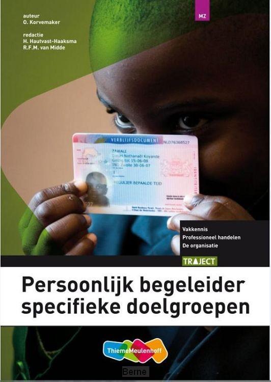 Traject Welzijn Persoonlijk begeleider spec.doelgroepen / Niveau 4