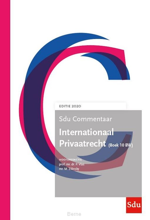 Internationaal Privaatrecht. (Boek 10 BW) Editie 2020 / Boek 10 BW 2020