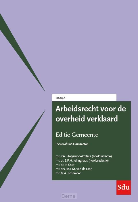 Arbeidsrecht voor de overheid verklaard, Editie Gemeente. 2020/2