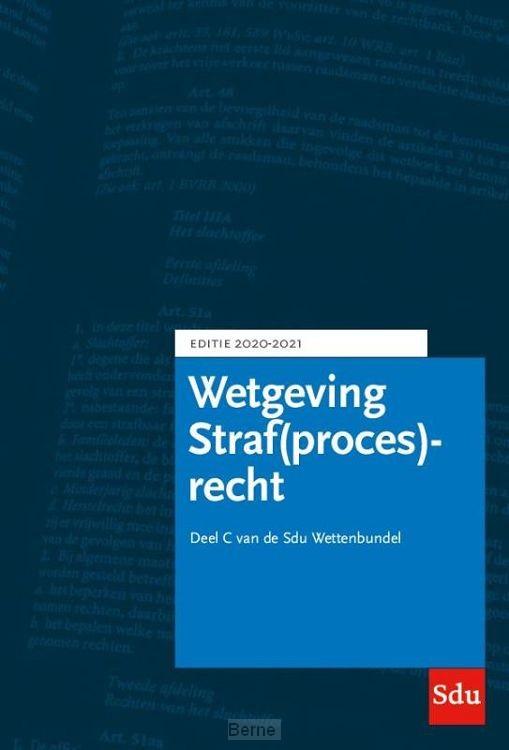 Sdu Wettenbundel Straf(proces)recht. Editie 2020-2021