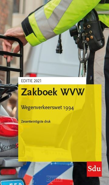 Zakboek WVW Wegenverkeerswet 1994. Editie 2021
