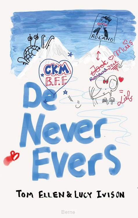 De Never Evers